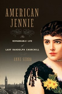 American Jennie by Anne Sebba (9780393057720) - HardCover - Biographies General Biographies