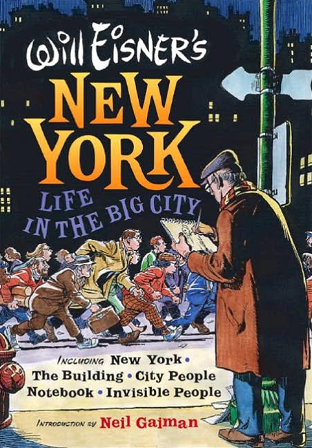 Will Eisner's New York Life in the Big City