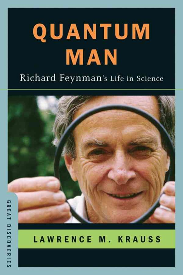Quantum Man Richard Feynman's Life in Science