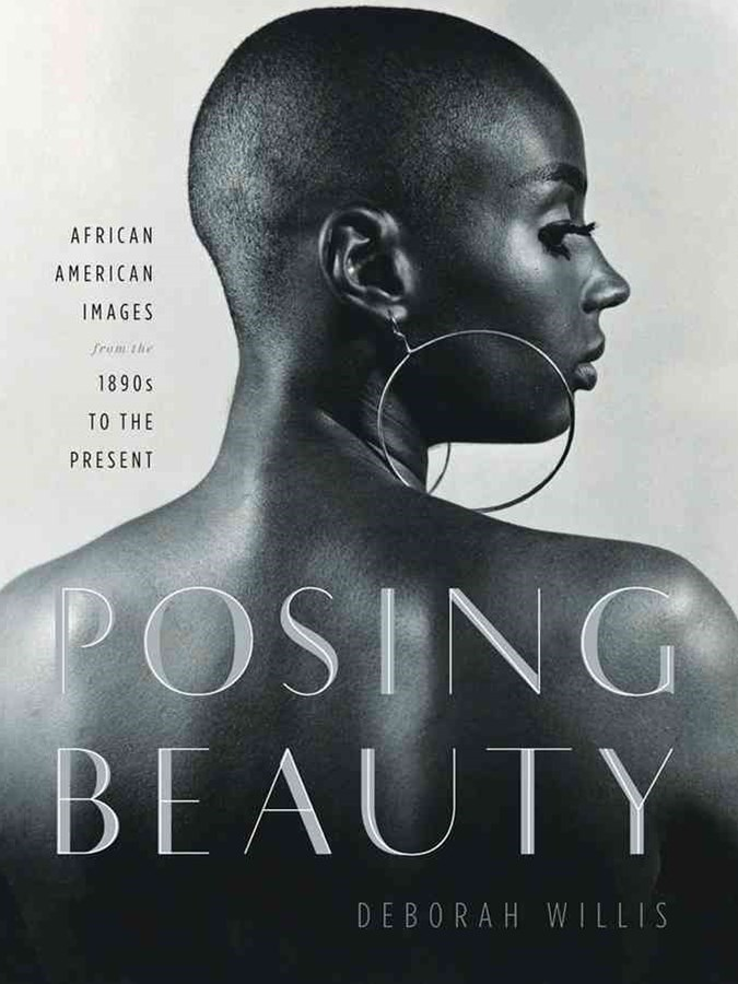 Posing Beauty African American Images From the 1890S to the Present