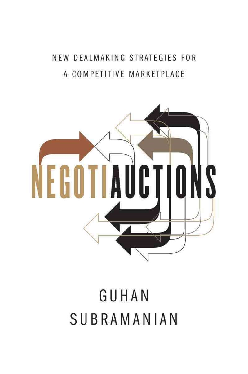 Negotiauctions New Dealmaking Strategies for a Competitive Marketplace