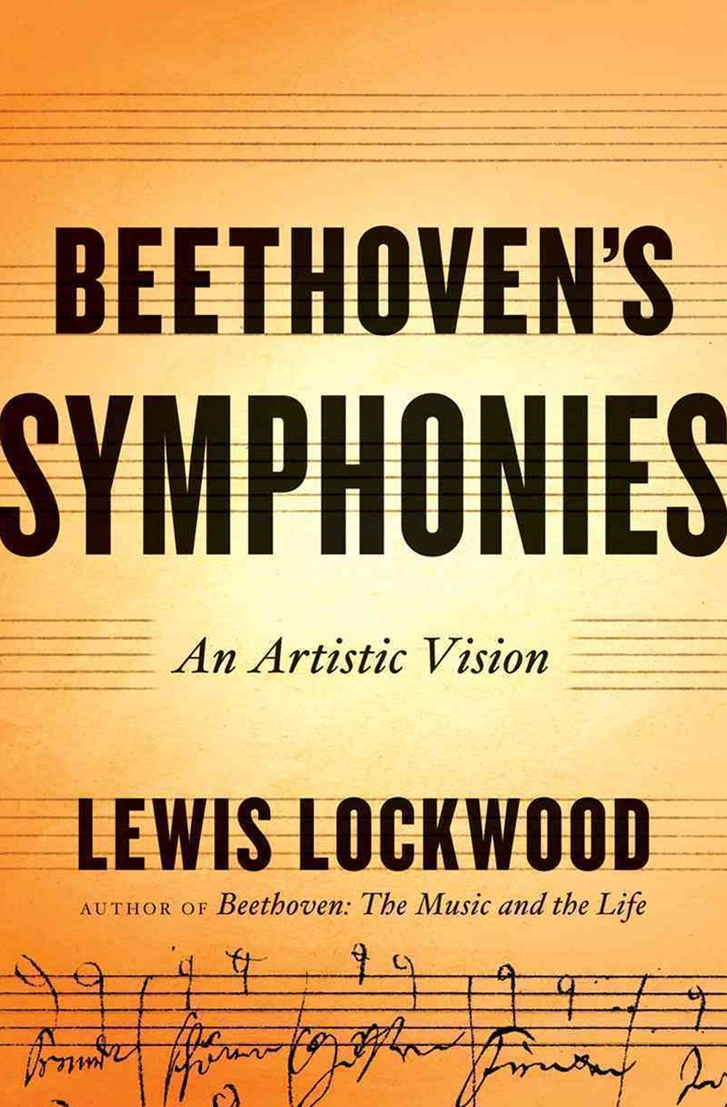 The Beethoven Symphonies an Artistic Vision
