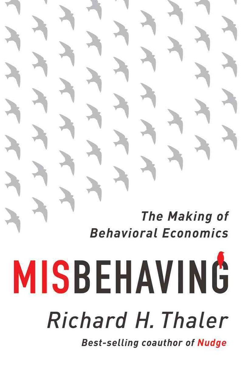 Misbehaving - The Making of Behavioral Economics