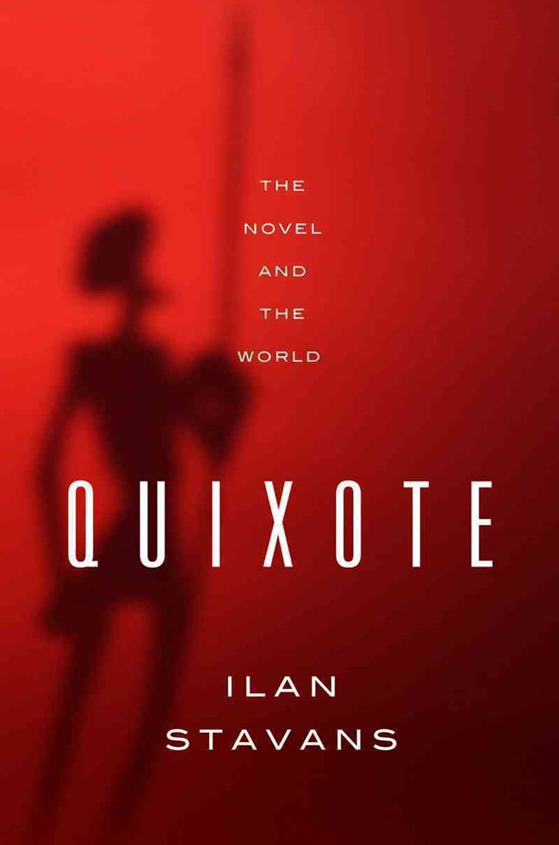 Quixote the Novel and the World