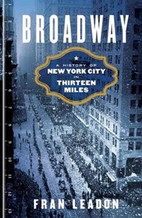 Broadway by Fran Leadon (9780393240108) - HardCover - Modern & Contemporary Fiction Literature