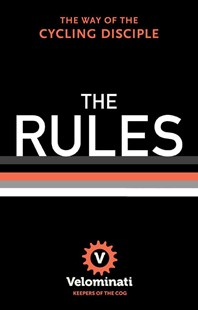 The Rules by Velominati (9780393242195) - HardCover - Sport & Leisure Cycling
