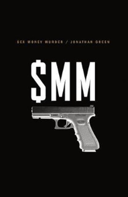 Sex Money Murder a Story of Crack, Blood, and Betrayal