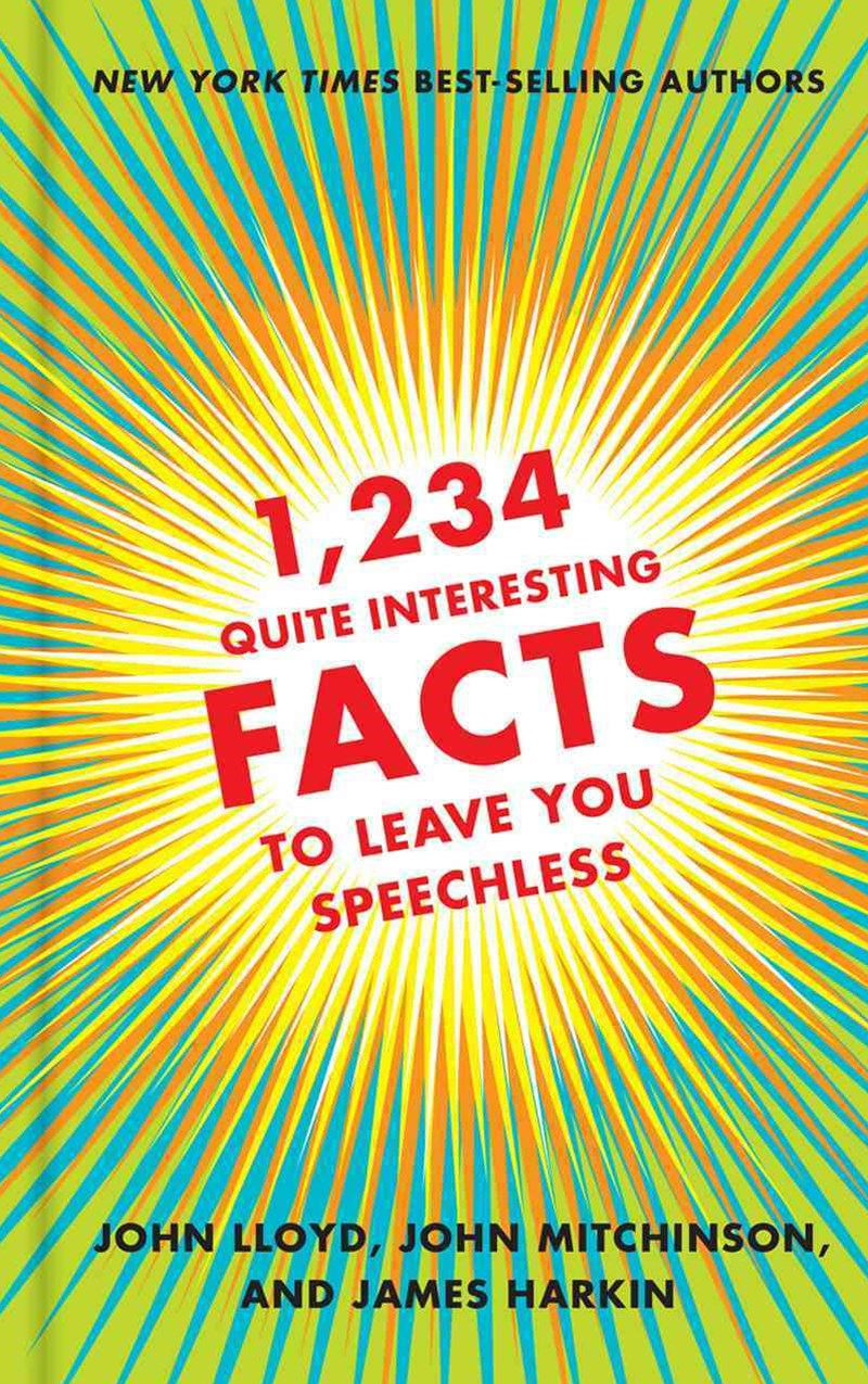 1,234 Quite Interesting Facts to Leave You Speechless