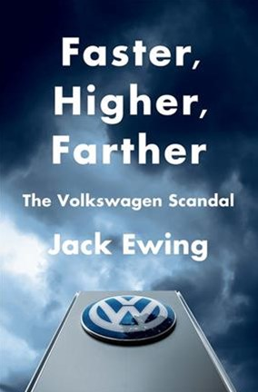 Faster, Higher, Farther - The Volkswagen Scandal