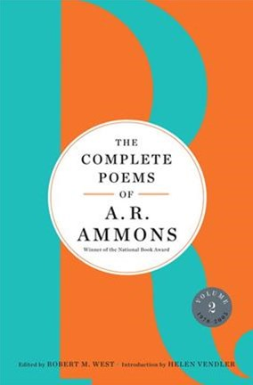 The Complete Poems of A. R. Ammons Volume 2 1978-2005