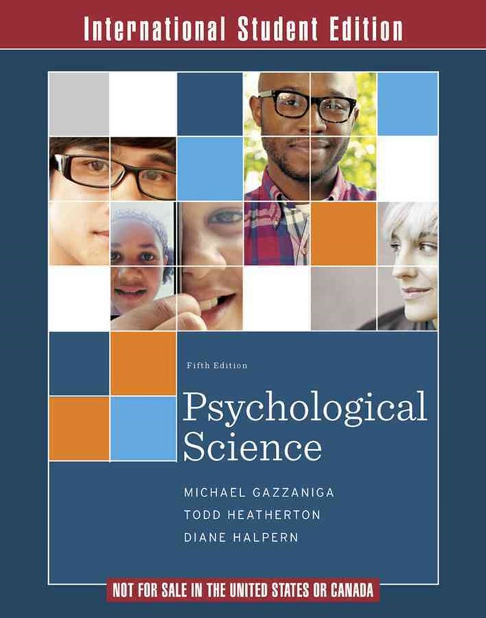 Psychological Science 5E International Student Edition