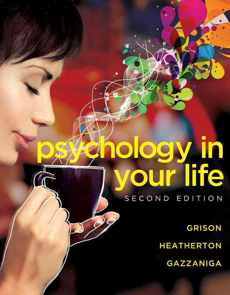 Psychology in Your Life 2E