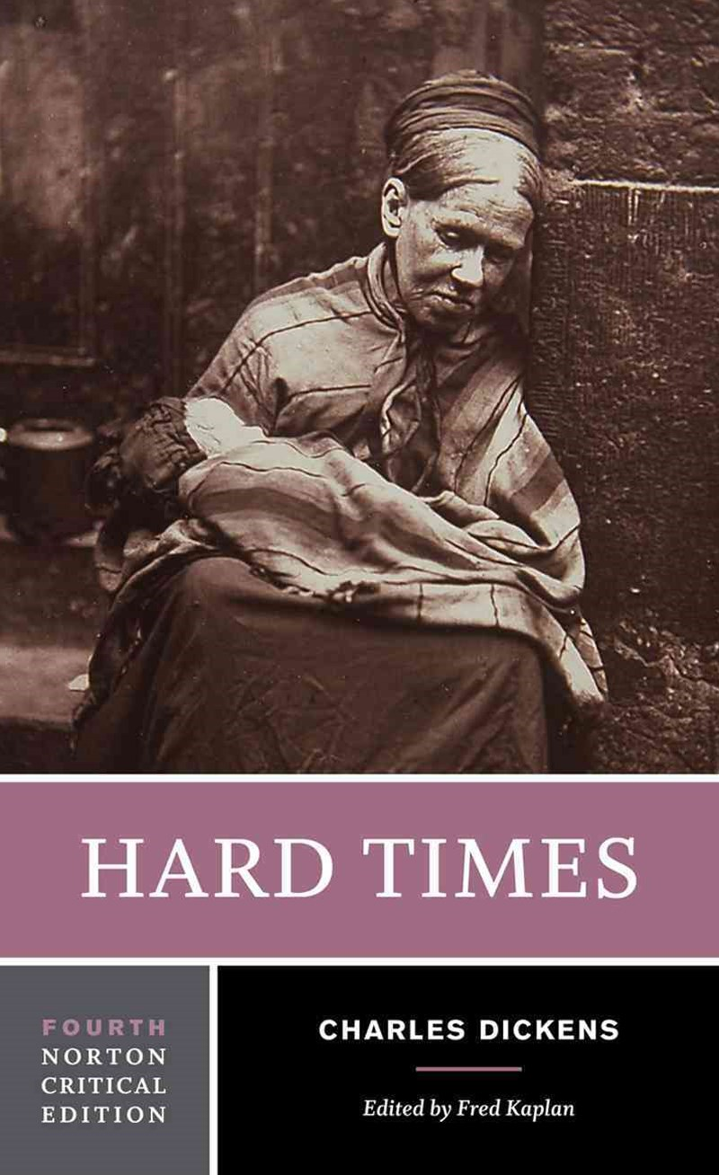 Hard Times 4E Norton Critical Edition