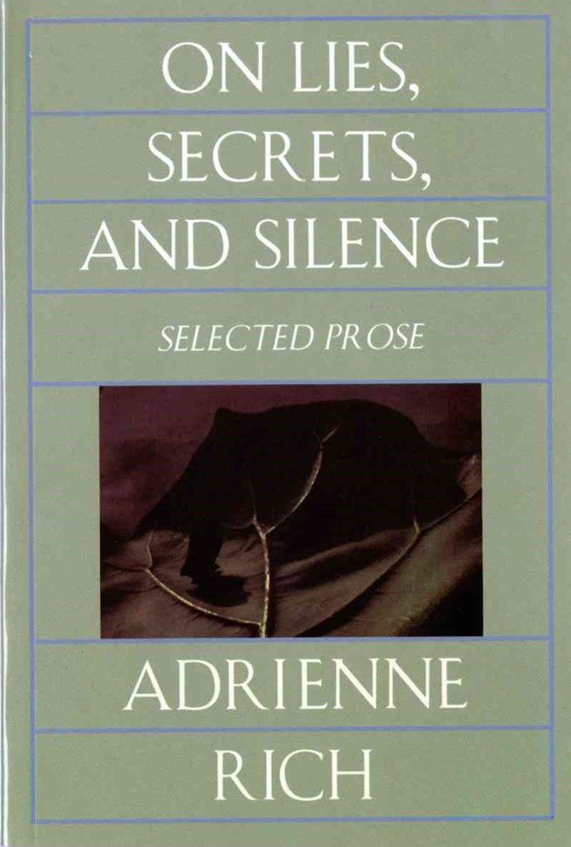 On Lies, Secrets, and Silence Selected Prose 1966-1978