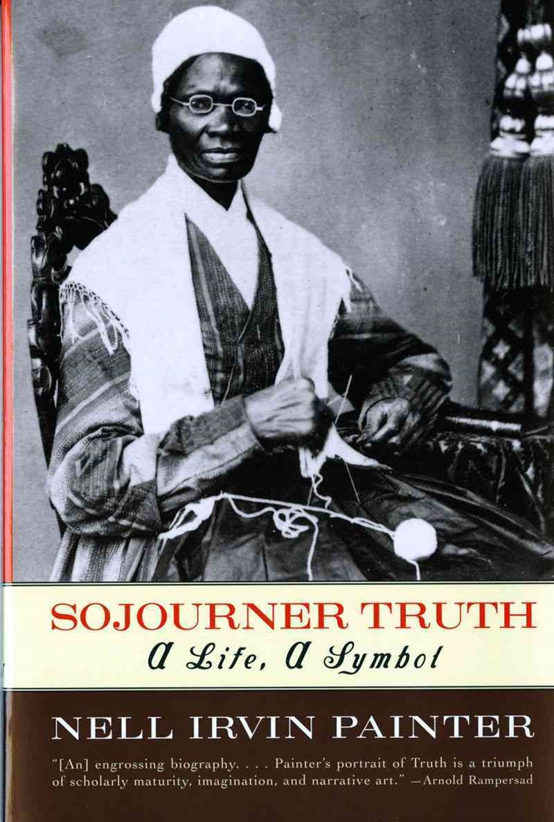Sojourner Truth a Life, a Symbol