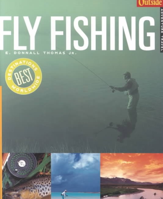 Outside Adventure Travel Fly Fishing