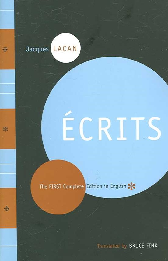 Ecrits the First Complete Edition in English