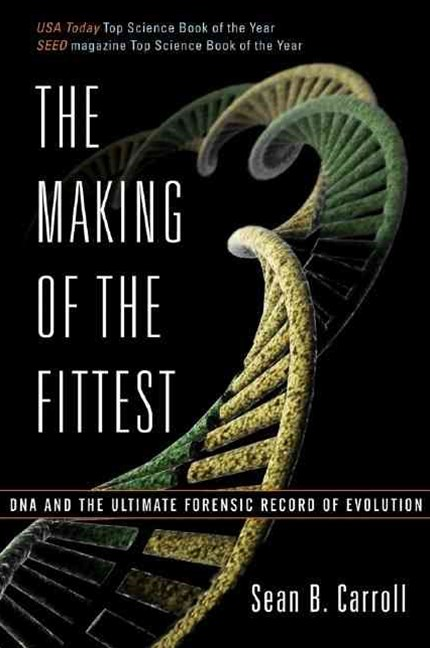 Making of the Fittest DNA and the Ultimate Forensic Record of Evolution