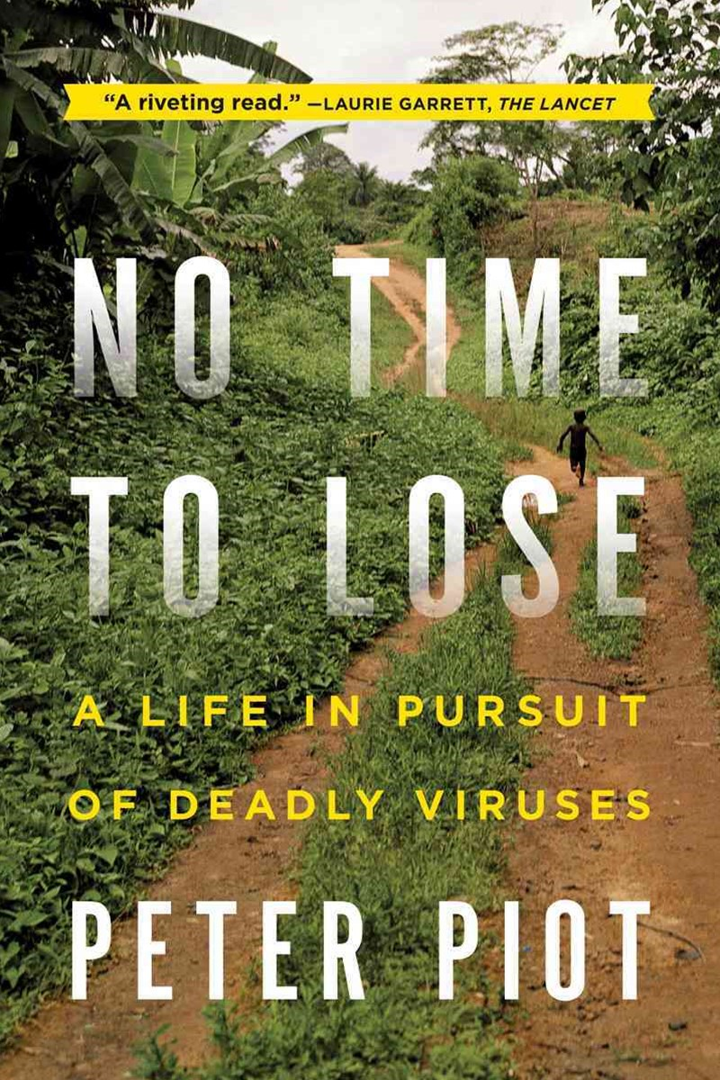 No Time to Lose a Life in Pursuit of Deadly Viruses