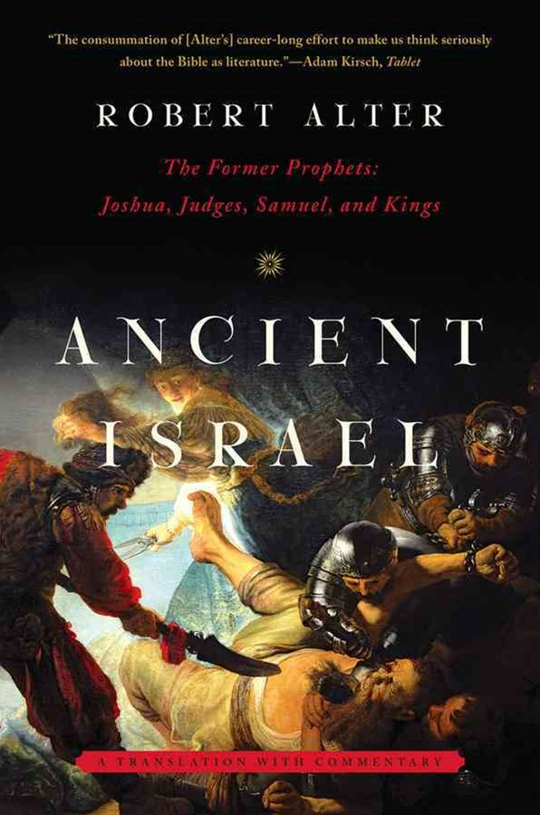 Ancient Israel the Former Prophets