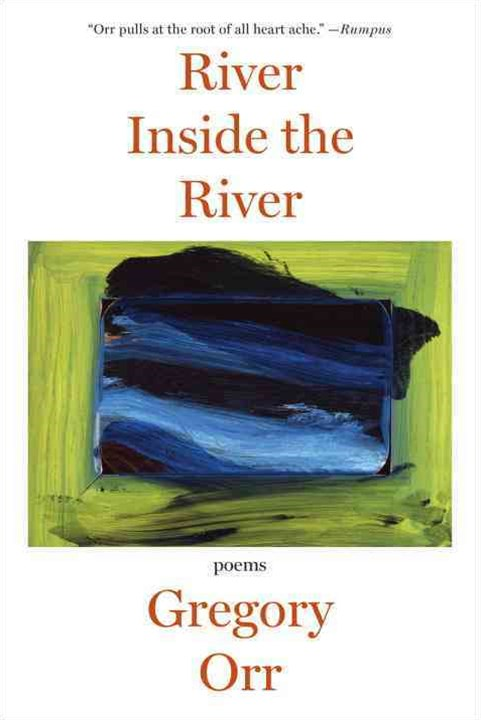 River Inside the River Poems