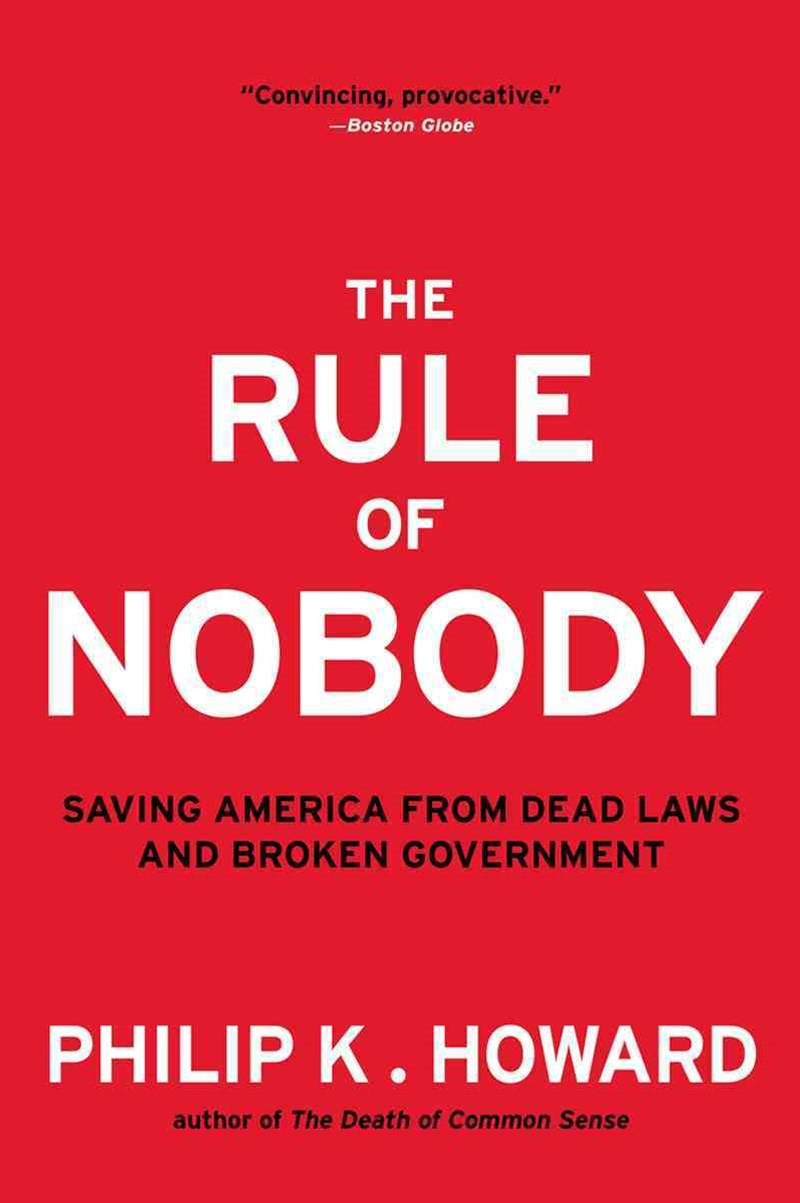 The Rule of Nobody Saving America From Dead Laws and Broken Government