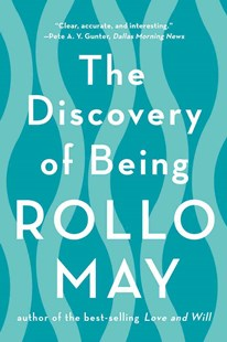 The Discovery of Being by Rollo May (9780393350869) - PaperBack - Reference Medicine