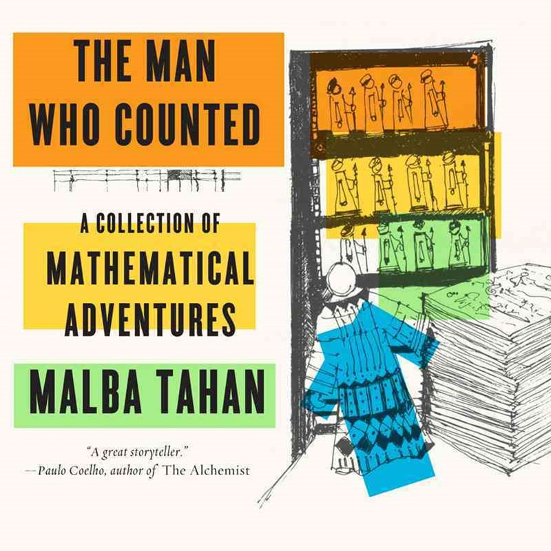 Man Who Counted - A Collection of Mathematical Adventures