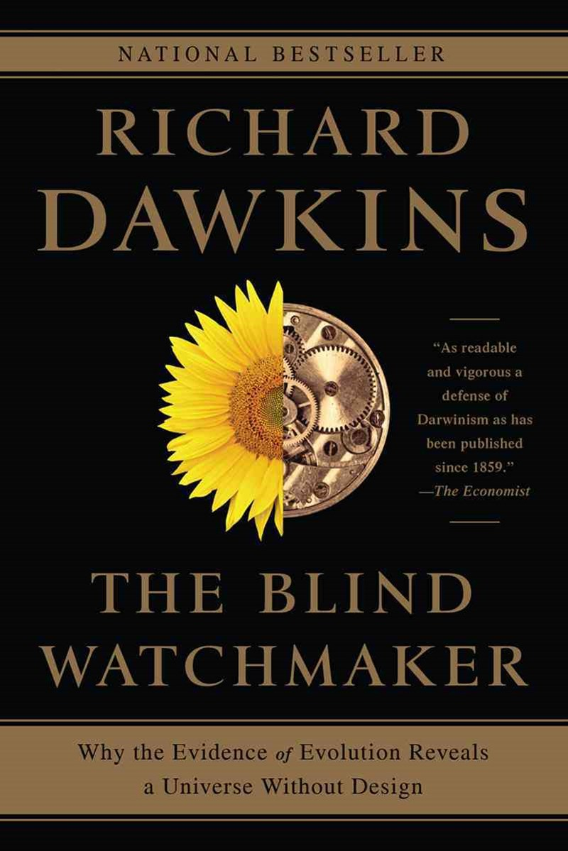 Blind Watchmaker - Why the Evidence of Evolution Reveals a Universe without Design