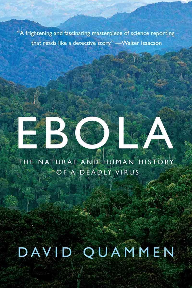 Ebola - The Natural and Human History of a Deadly Virus