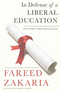 In Defense of a Liberal Education by Fareed Zakaria (9780393352344) - PaperBack - Education Teaching Guides