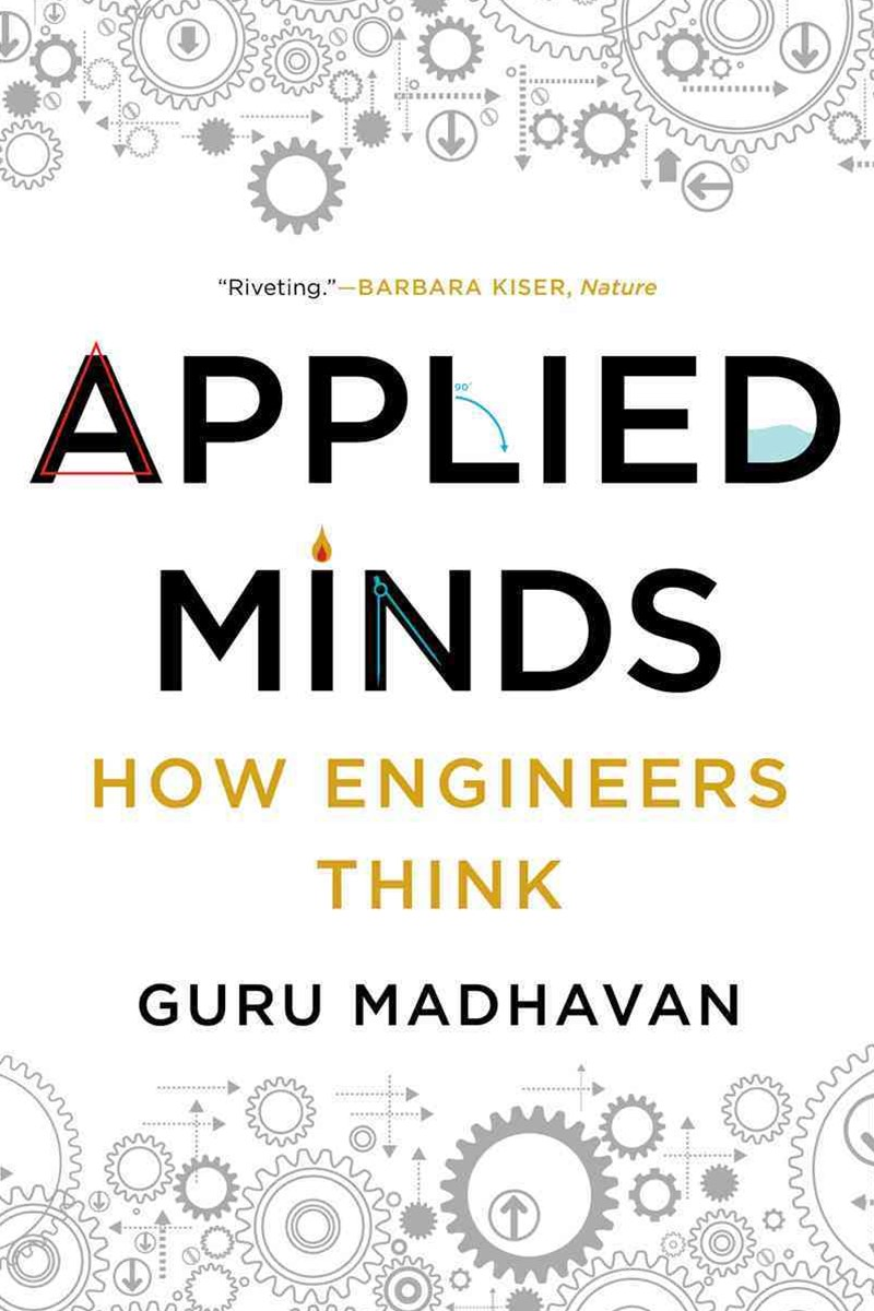 Applied Minds - How Engineers Think
