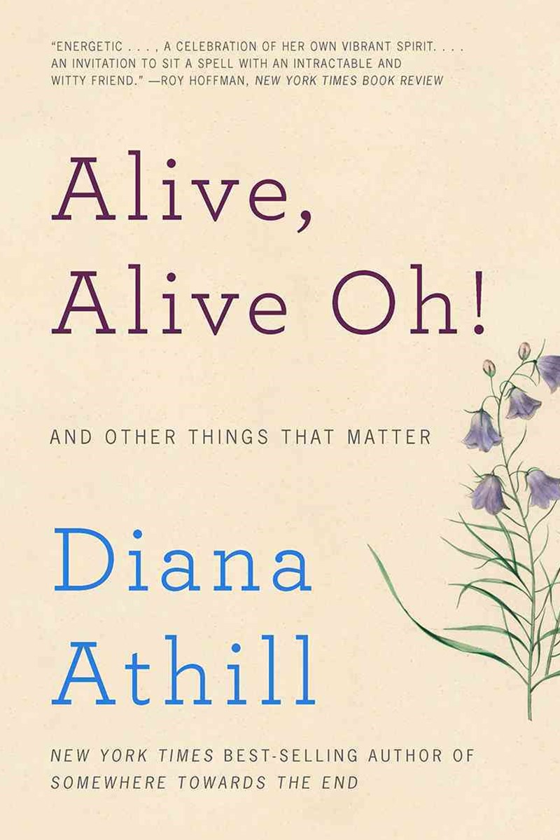 Alive, Alive Oh! - And Other Things That Matter