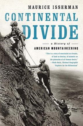 Continental Divide a History of American Mountaineering
