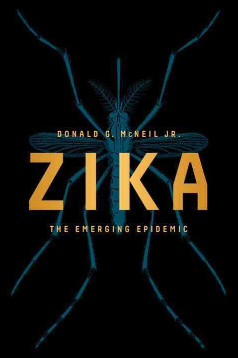 Zika the Emerging Epidemic