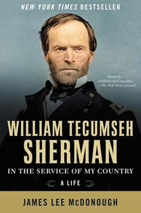 William Tecumseh Sherman in the Service of My Country
