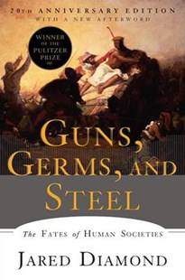 Guns, Germs, and Steel by Jared Diamond (9780393354324) - PaperBack - History Ancient & Medieval History