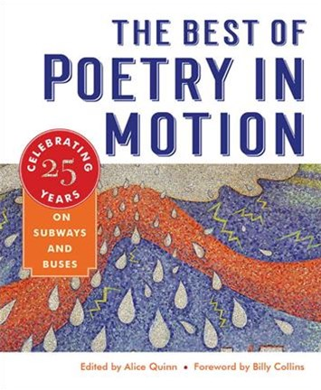 Best of Poetry in Motion - Celebrating Twenty-Five Years on Subways and Buses