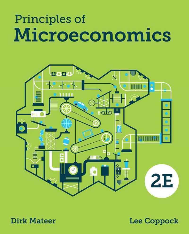Principles of Microeconomics 2E with Ebook, Inquizitive and Smartwork