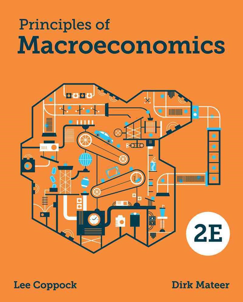 Principles of Macroeconomics 2E with Ebook, Inquizitive and Smartwork