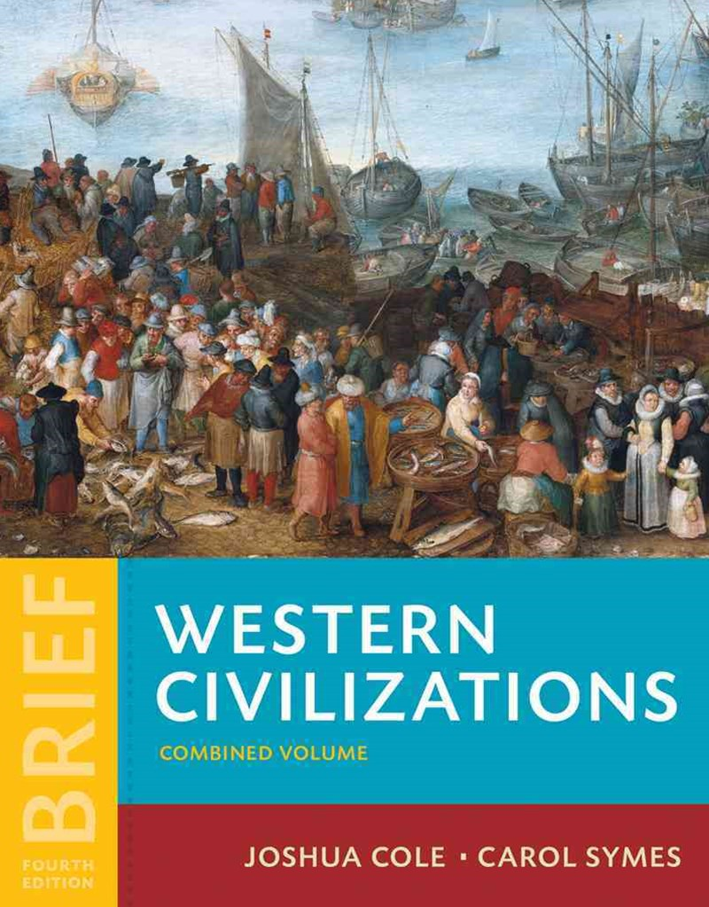 Western Civilizations Their History & Their Culture 4E Brief 1 Volume