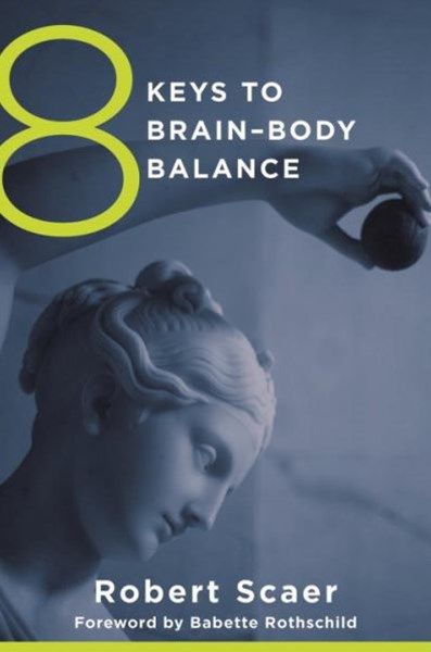 8 Keys to Restoring Brain-body Balance