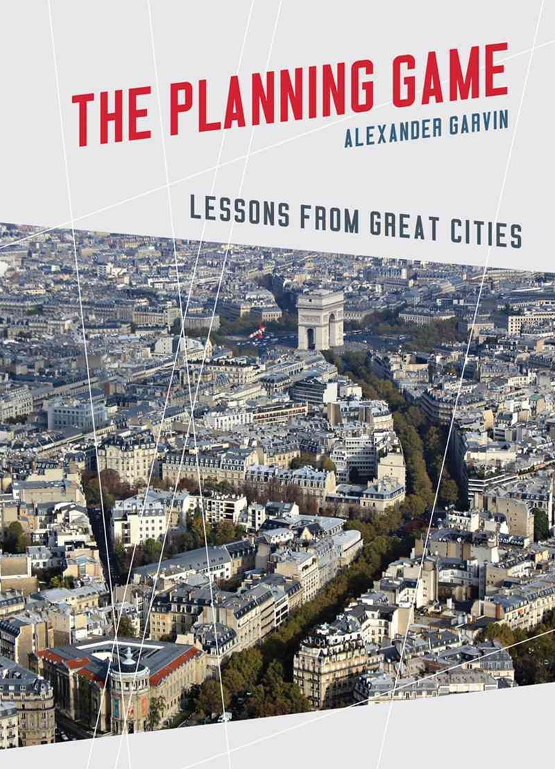 The Planning Game Lessons From Great Cities