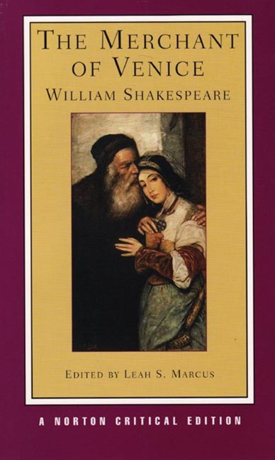 Merchant of Venice Norton Critical Edition