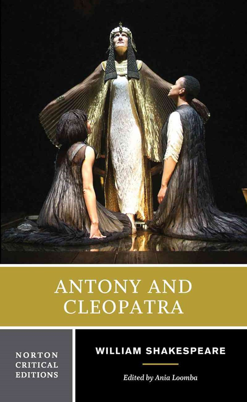 Antony and Cleopatra Norton Critical Edition