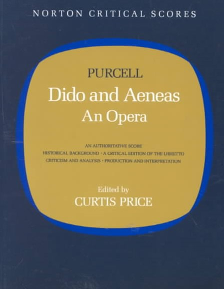 Dido and Aeneas Norton Critical Scores