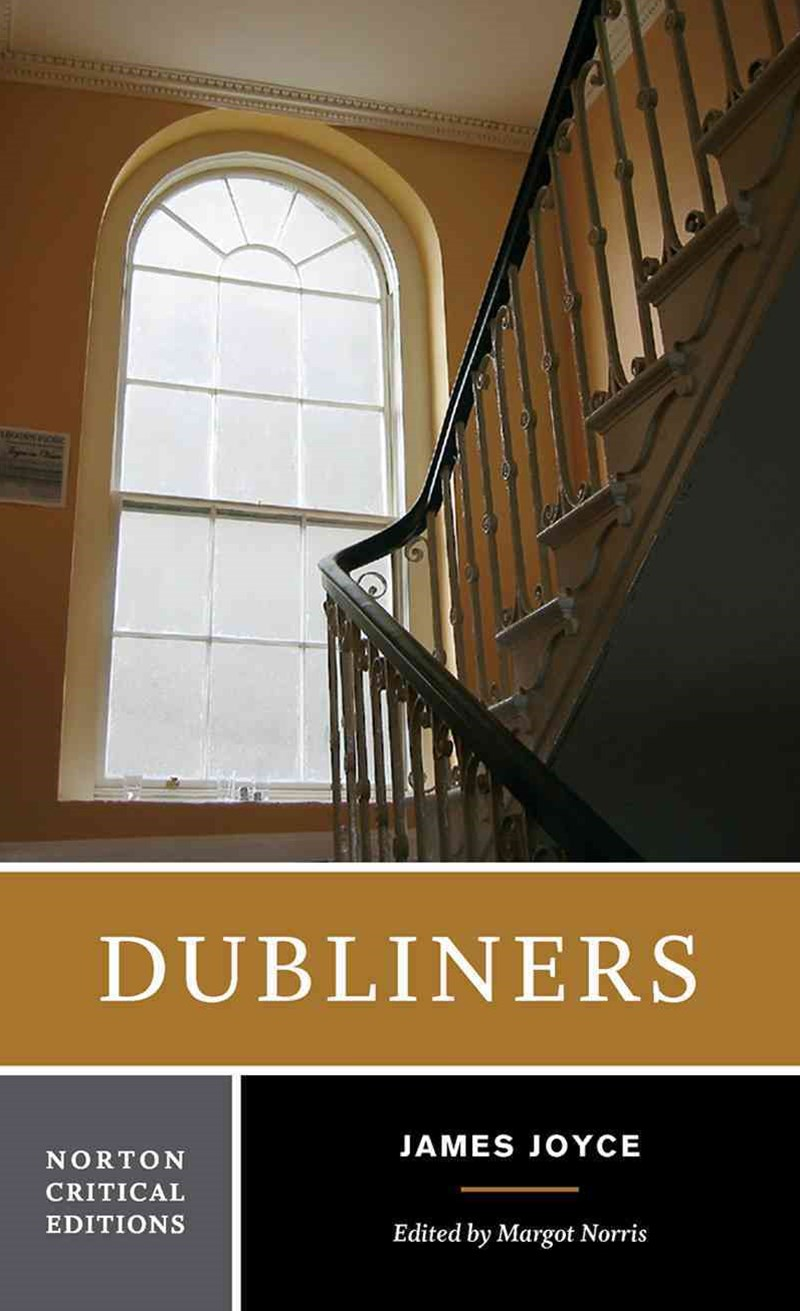 Dubliners Norton Critical Edition