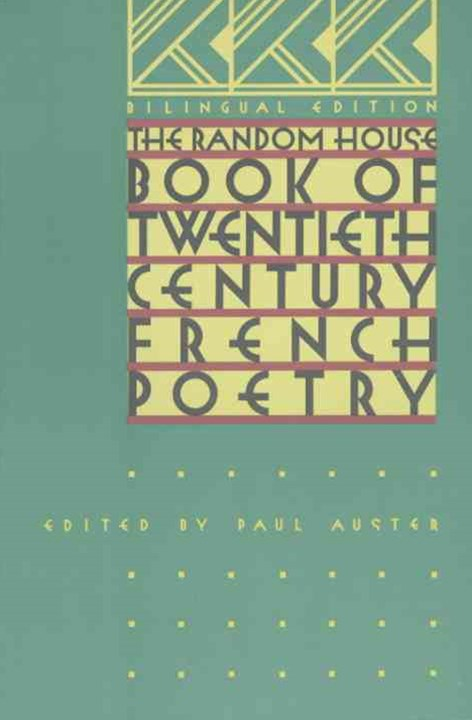 The Random House Book of Twentieth-Century French Poetry