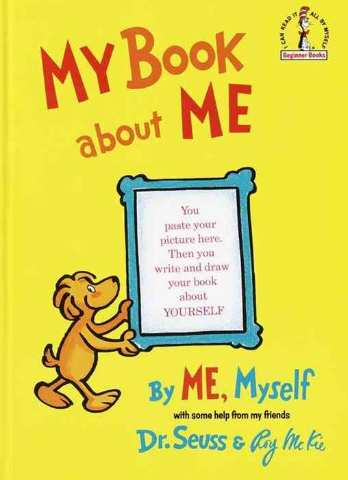 My Book about Me by Me Myself, with Some Help from My Friends