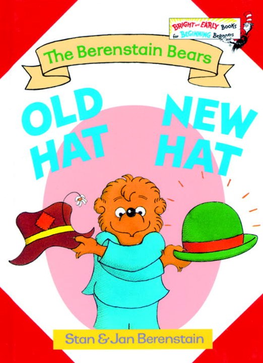 Bernestain Bears Old Hat New Hat